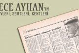 Ece Ayhan'ın evleri, semtleri, kentleri (1995 Mayıs'ına kadar)